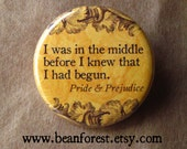 "pride and prejudice jane austen quote - in the middle... pin button mr darcy badge book phrase 1.25"" magnet romance novel classic novel gift"