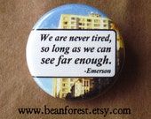 we are never tired (Ralph Waldo Emerson)