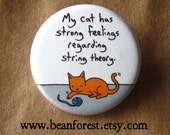 "cat string theory - funny physics gift cat magnet science gift 1.25"" badge science physics teacher gift"