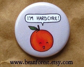 "i'm hardcore - cute peach pin silly kawaii fruit button 1.25"" pinback button badge magnet"
