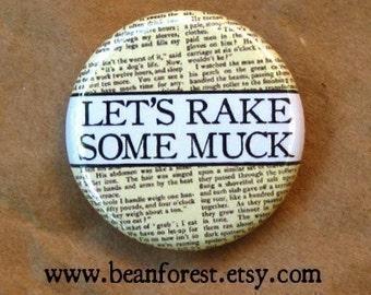let's rake some muck