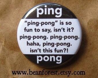 ping-pong ping-pong ping-pong - pinback button