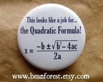 this looks like a job for the quadratic formula - pinback button badge