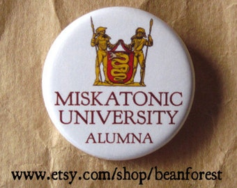 Miskatonic University Alumna (HP Lovecraft, Cthulhu) - pinback button badge