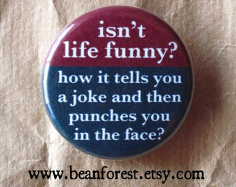 life is funny with jokes and face punching