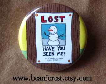 have you seen winter pin button magnet snowman snow man pin global warming lost wanted poster