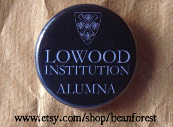 jane eyre lowood institution alumna - charlotte bronte quote button pin refrigerator magnet