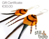 Gift Certificate for Still Tree Unique Feather Earrings - 30.00 Euros