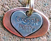 Handmade Pet Tag For Your SNUGGLE PUPPY