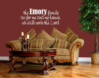 Me and My House with Family Name - Joshua 24:15 Vinyl Wall Decal (B-080)