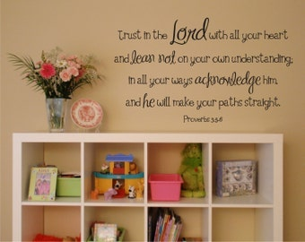 Trust in the Lord - Proverbs 3:5-6 Vinyl Wall Decal (B-004)