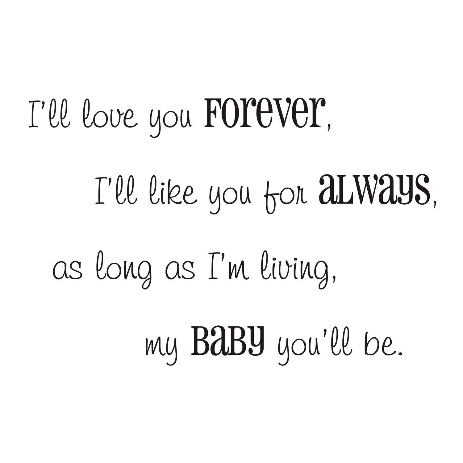 I Ll Love You Forever Vinyl Wall Decal