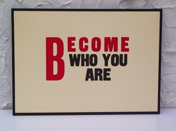 Become Who You Are Letterpress Print