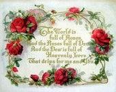 8 x 10 Vintage Chic Victorian Shabby Roses Moto - Digital Download Scan U Print ECS Item Riley001