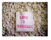 Love and baggage