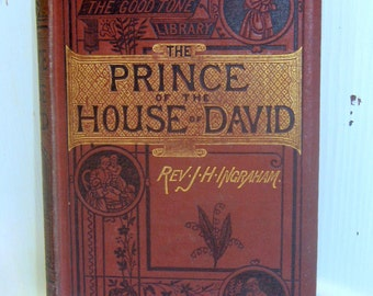 The Prince of the House of David by Rev. J. H. Ingraham