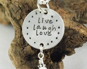 Live-Laugh-Love Hand Stamped Necklace - Peronsalized Necklace - Inspirational Necklace