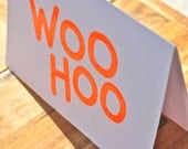 WOO HOO - screen printed greetings card