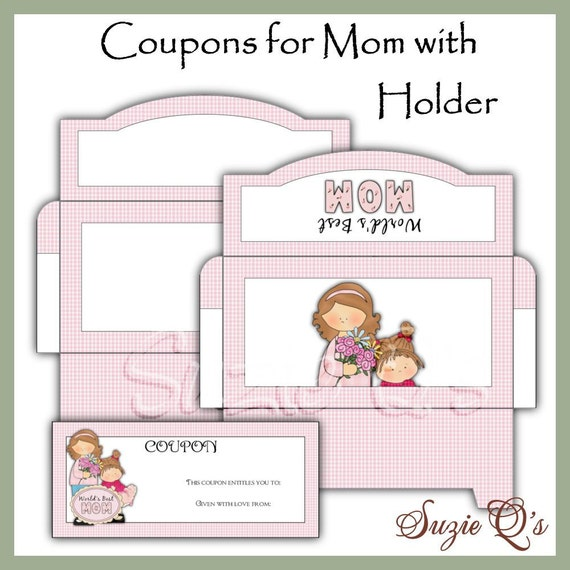 make your own coupons for mom digital printable by suzieqscrafts