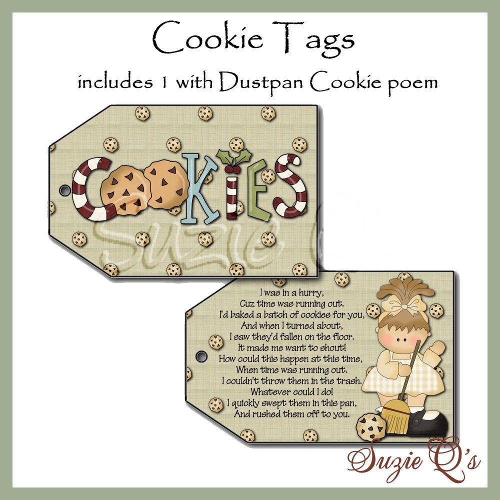 Cookie Tags includes 1 with poem for giving Dustpan Cookies