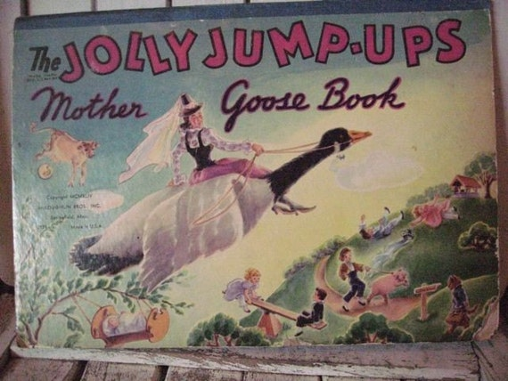 Vintage pop-up book The Jolly Jump-Ups Mother Goose