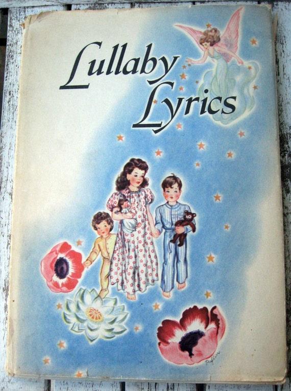 Vintage book of children's poems Lullaby Lyrics 1940's