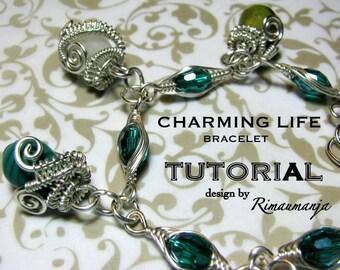 Charming Life Bracelet Tutorial