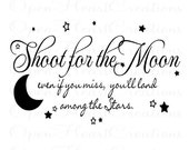 Children Wall Decal Quote - Shoot for the Moon Even if You Miss - Insirational Vinyl Wall Quote with Stars and Moon 22h x 36w BA0109