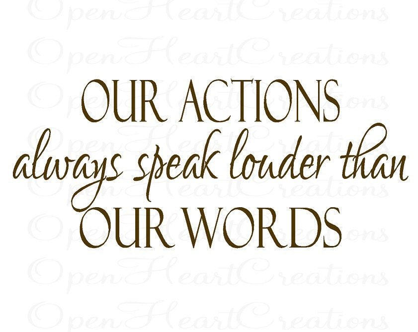 Actions Speak Louder Than Words Vinyl Wall Decal Classroom