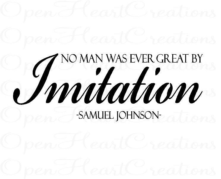 No Man Was Every Great by Imitation Vinyl Wall Quote Wall