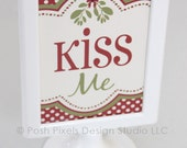 """MISTLETOE PARTY - Printable Holiday 4""""x6"""" Designer Signs - DIY Kiss Me Holiday Collection - by Make Life Cute"""