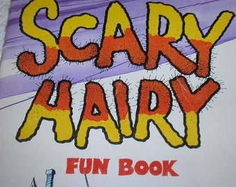 1981 SCARY HAIRY Fun Book SC Weekly Reader Books