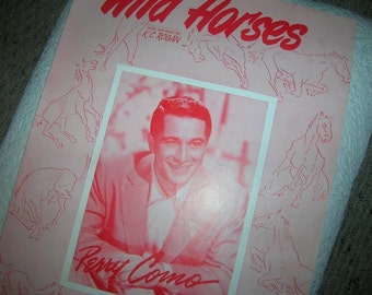 1953 Sheet Music WILD Horses featuring Perry Como
