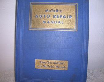 1945 MoToRs Auto Repair Manual HC put out by Hearst Magazines Inc.