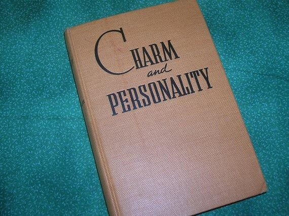 1941, Charm and Personality by Marianne Meade--etiquette on everything