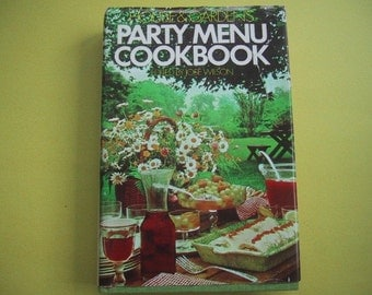 Vintage Cookbook House and Garden's Party Menu 1973