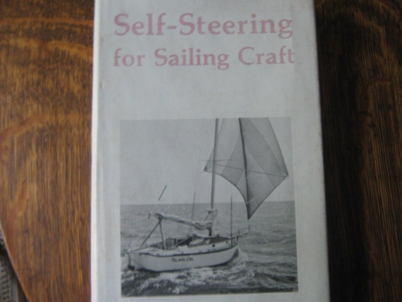 Vintage Book Nautical  Marine Self Steering Sailing Craft