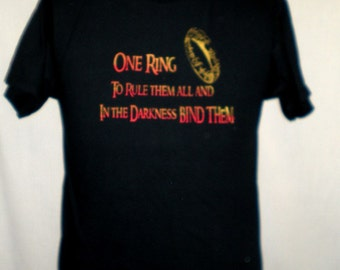 Lord of the Rings...LOTR One Ring to rule them All T Shirt