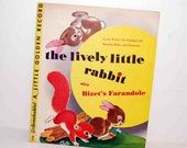 The Lively Little Rabbit  A Little Golden Record