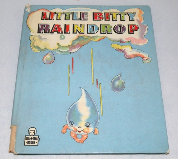 Little Bitty Raindrop Childrens Book by Peggy Usher 1948 Whitman Publishing Company Tell a Tale