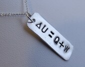 First Law of Thermodynamics Formula Handstamped Necklace - Sterling Silver