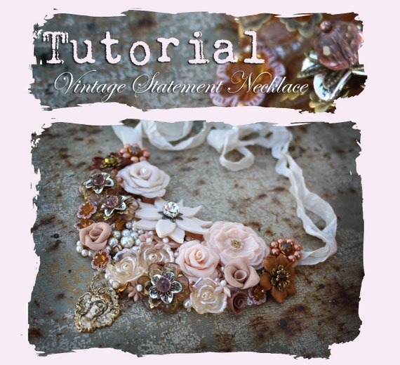 TUTORIAL // Vintage Repurposed Jewelry Statement Necklace PDF eBook