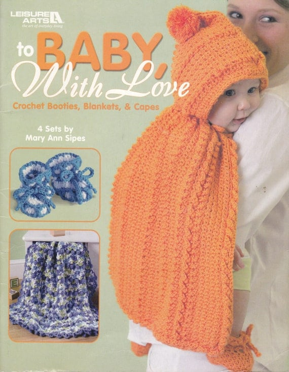 LEISURE ARTS Crochet Baby Booties Blankets and Capes Pattern Leaflet 3797