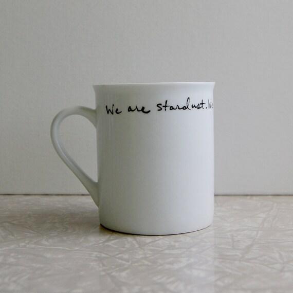 We are stardust mug