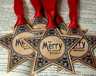 Be Merry and Bright/ Christmas Star Gift Tags/ SET of 6/ Vintage Style Xmas/ Holiday Tags/ Ribbon Choice