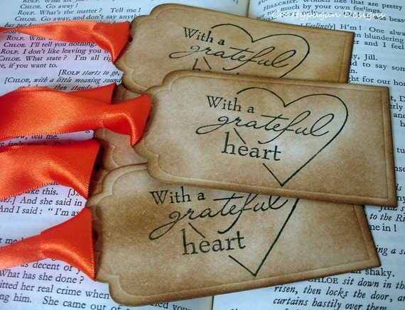 With a Grateful Heart- Gift Tags-SET of 6-Ribbon Choices Available