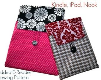 Kindle Fire Case Pattern, Ereader PDF Sewing Pattern Case, iPad Mini, iPad, Kindle, Kindle Fire, Instant Download...The E-reader Sleeve