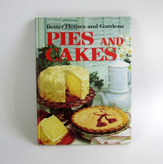 Better Homes and Gardens Pies and Cakes 1966 / Excellent Condition