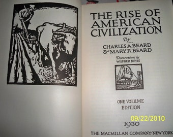 1930 /  The Rise Of American Civilization /Beard