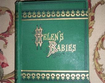 1876 Helen's Babies /  John Habberton /  First Edition /
